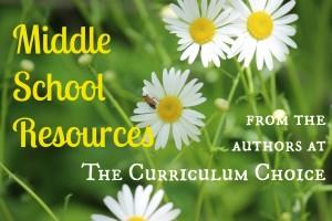 Choosing Middle School Homeschool Curriculum