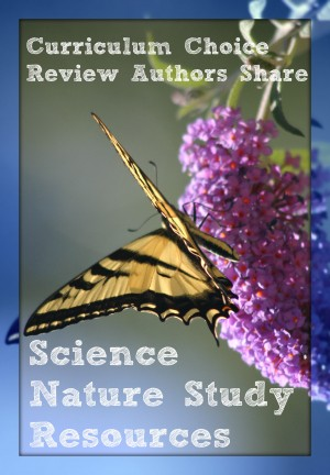 Homeschool Reviews for Nature Study, Science and Technology