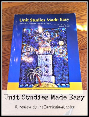 Unit Studies Made Easy Review