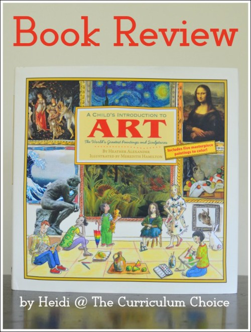 A review of the book A Child's Introduction to Art which includes projects to encourage your children to create art!