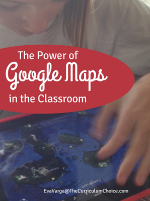 The Power of Google Maps in the Classroom