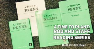 A Time to Plant: Rod and Staff Reading Series