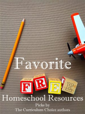 Our Favorite Free Homeschool Resources