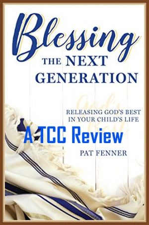 Parenting Teens – Blessing the Next Generation