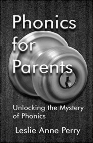 Phonics for Parents by Leslie Anne Perry