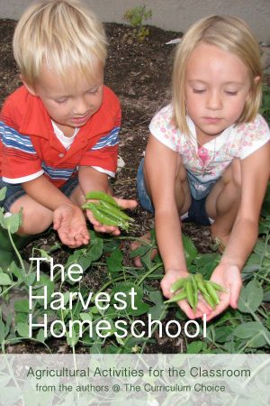 The Harvest Homeschool: Agricultural Activities for the Classroom
